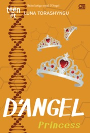 TeenLit#3: D'Angel: Princess by Luna Torashyngu Cover