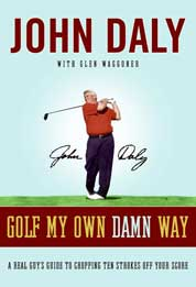 Golf My Own Damn Way by John Daly Cover