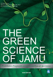 Cover THE GREEN SCIENCE OF JAMU oleh