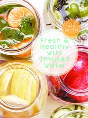 Cover Fresh & Healthy with Infused Water oleh