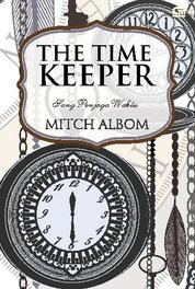 The Time Keeper - Sang Penjaga Waktu by Mitch Albom Cover