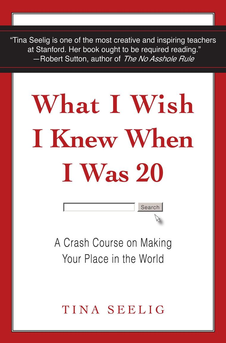 Buku Digital What I Wish I Knew When I Was 20 oleh Tina Seelig