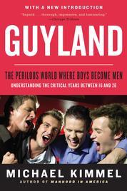Cover Guyland oleh Michael Kimmel
