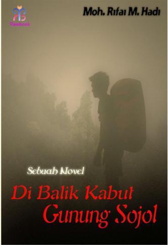 Buku Digital Di Balik Kabut Gunung Sojol oleh Moh. Rifai M. Hadi