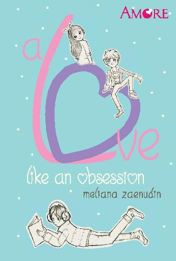 Amore: A Love Like an Obsession by Meliana Zaenudin Digital Book