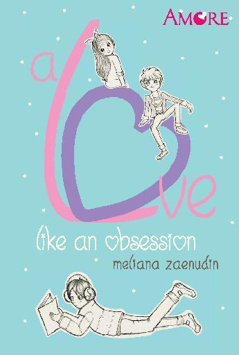 Buku Digital Amore: A Love Like an Obsession oleh Meliana Zaenudin