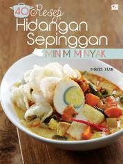 40 Hidangan Sepinggan Minim Minyak by Threes Emir Cover