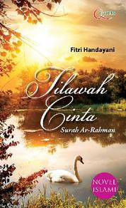 Cover Tilawah Cinta Surah Ar-Rahman oleh Fitri Handayani