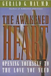 The Awakened Heart by Gerald G. May Cover
