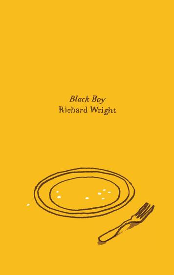 an analysis of the hungers in black boy a book by richard wright The autobiography black boy, by richard wright could survive as a black man in that time hunger: a literary analysis of richard wright's.