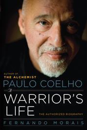 Paulo Coelho: A Warrior's Life by Fernando Morais Cover