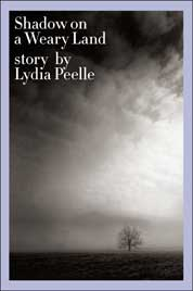 Cover Shadow on a Weary Land oleh Lydia Peelle