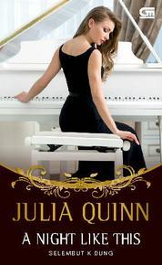 Cover A Night Like This - Selembut Kidung oleh Julia Quinn