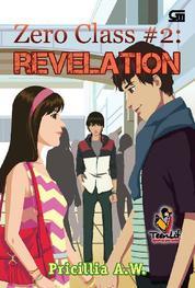 Cover Zero Class#2: Revelation oleh Pricillia A.W.