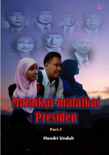 Buku Digital Malaikat - Malaikat Presiden oleh Hendri Unduh