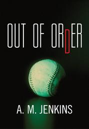 Cover Out of Order oleh A. M. Jenkins