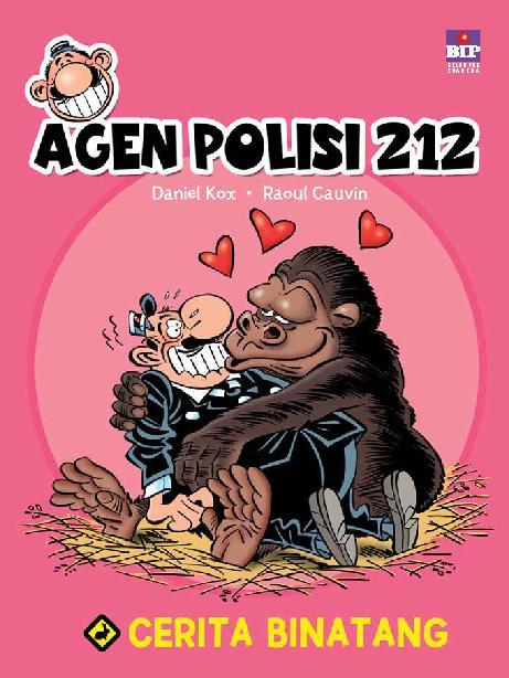 Buku Digital The Best Of Agen Polisi 212: Cerita Binatang oleh Raoul Cauvin