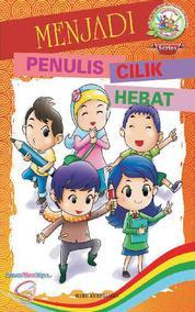 Menjadi Penulis Cilik Hebat by Heru Kurniawan Cover