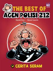 Cover The Best Of Agen Polisi 212 Cerita Seram oleh