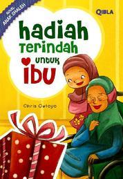 Cover Hadiah Terindah untuk Ibu oleh Chris Oetoyo