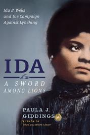 Ida: A Sword Among Lions by Paula J. Giddings Cover