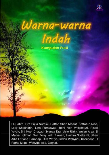 Buku Digital Warna-warna Indah oleh Kontributor EMMBRR Puisi