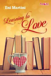 Amore: Learning to Love by Eni Martini Cover