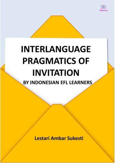 Buku Digital Interlanguage Pragmatics of Invitation oleh Lestari Ambar Sukesti