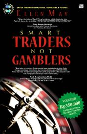 Smart Traders Not Gamblers by Ellen May Cover