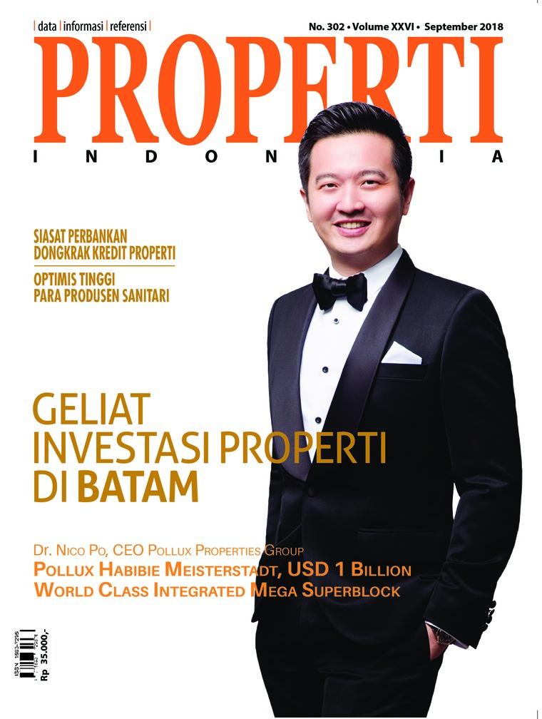 PROPERTI Indonesia Digital Magazine September 2018