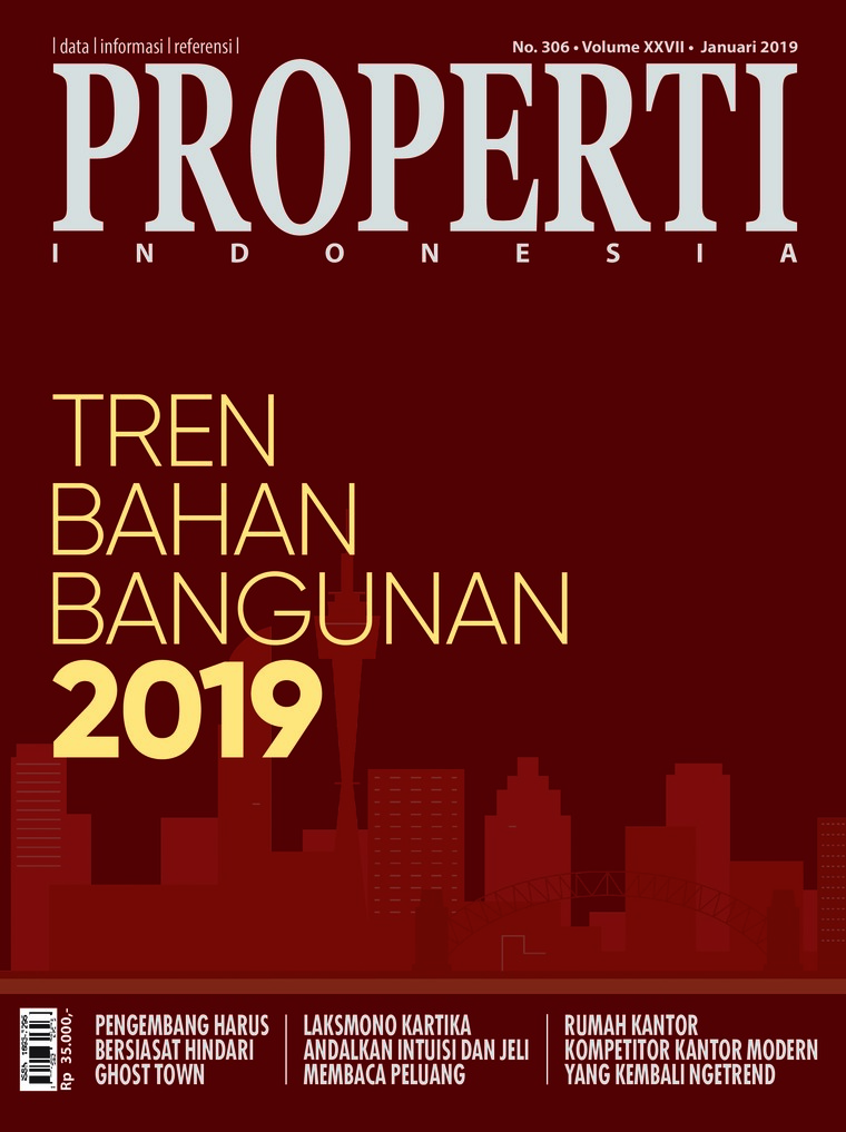 PROPERTI Indonesia Digital Magazine January 2019