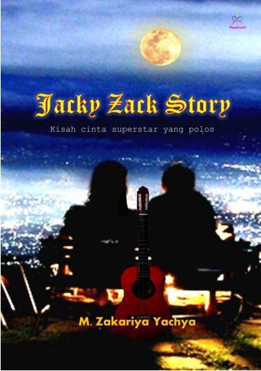 Buku Digital Jacky Zack Story oleh M. Zakariya Yachya