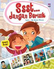 Cover Ssst… Jangan Berisik (Bilingual Book) oleh Fanny S