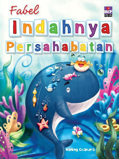 Fabel Indahnya Persahabatan Book By Naning Chandra Gramedia Digital