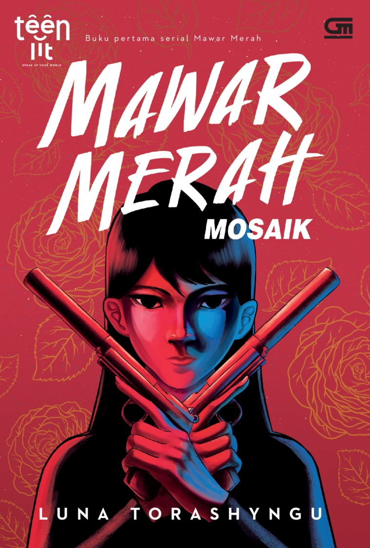 Buku Digital TeenLit: Mawar Merah#1: Mosaik oleh Luna Torashyngu
