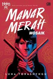 TeenLit: Mawar Merah#1: Mosaik by Luna Torashyngu Cover