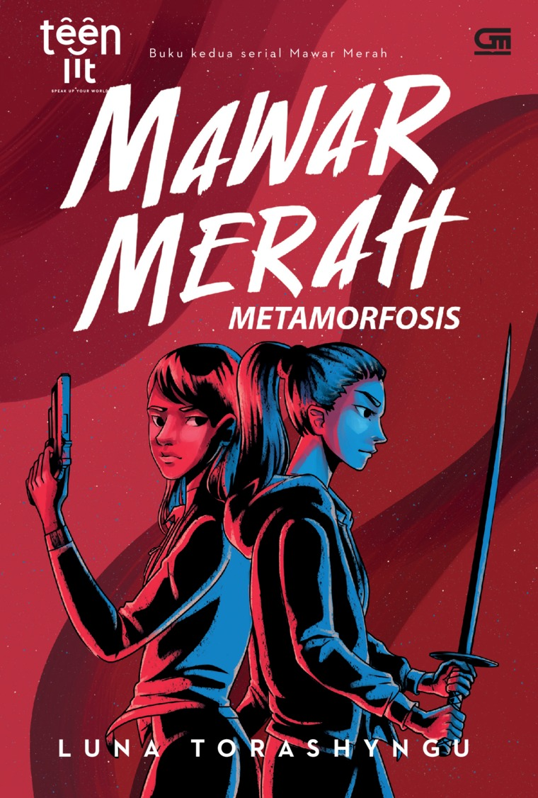 TeenLit: Mawar Merah#2: Metamorfosis by Luna Torashyngu Digital Book