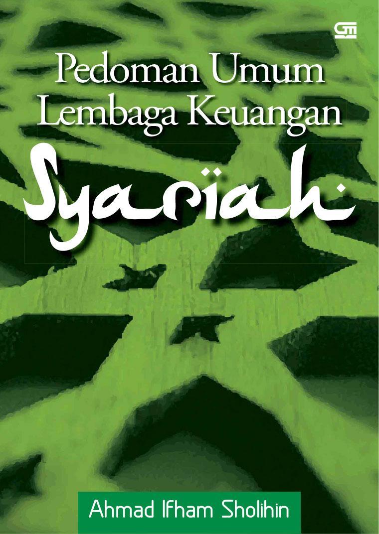 Buku Digital Pedoman Umum Lembaga Keuangan Syariah oleh Ahmad Ifham Sholihin