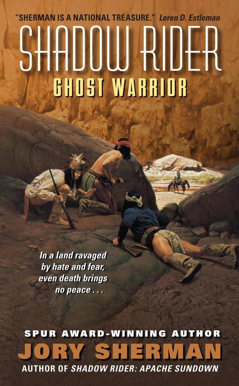Buku Digital Shadow Rider: Ghost Warrior oleh Jory Sherman