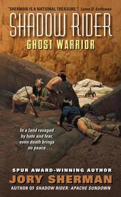 Shadow Rider: Ghost Warrior by Jory Sherman Cover