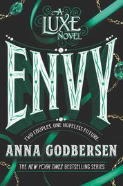 Cover Envy: A Luxe Novel oleh Anna Godbersen