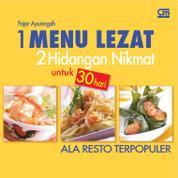 1 Menu Lezat 2 Hidangan Nikmat Untuk 30 Hari Ala Resto Terpopuler by Fajar Ayuningsih Cover