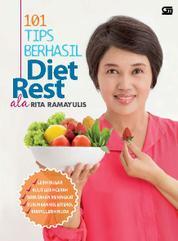 Cover 101 Tips Berhasil Diet Rest Ala Rita Ramayulis oleh