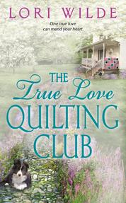Cover The True Love Quilting Club oleh Lori Wilde