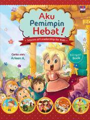 Cover Aku Pemimpin Hebat (Bilingual book) oleh