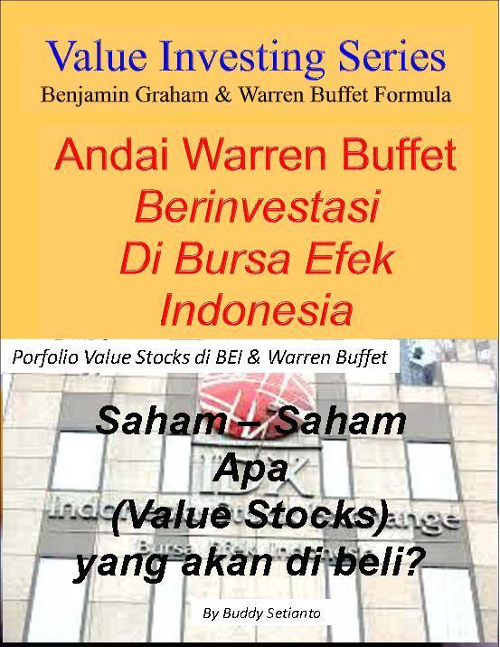 Andai Warren Buffet Berinvestasi Di Bursa Efek Indonesia by Buddy Setianto Digital Book