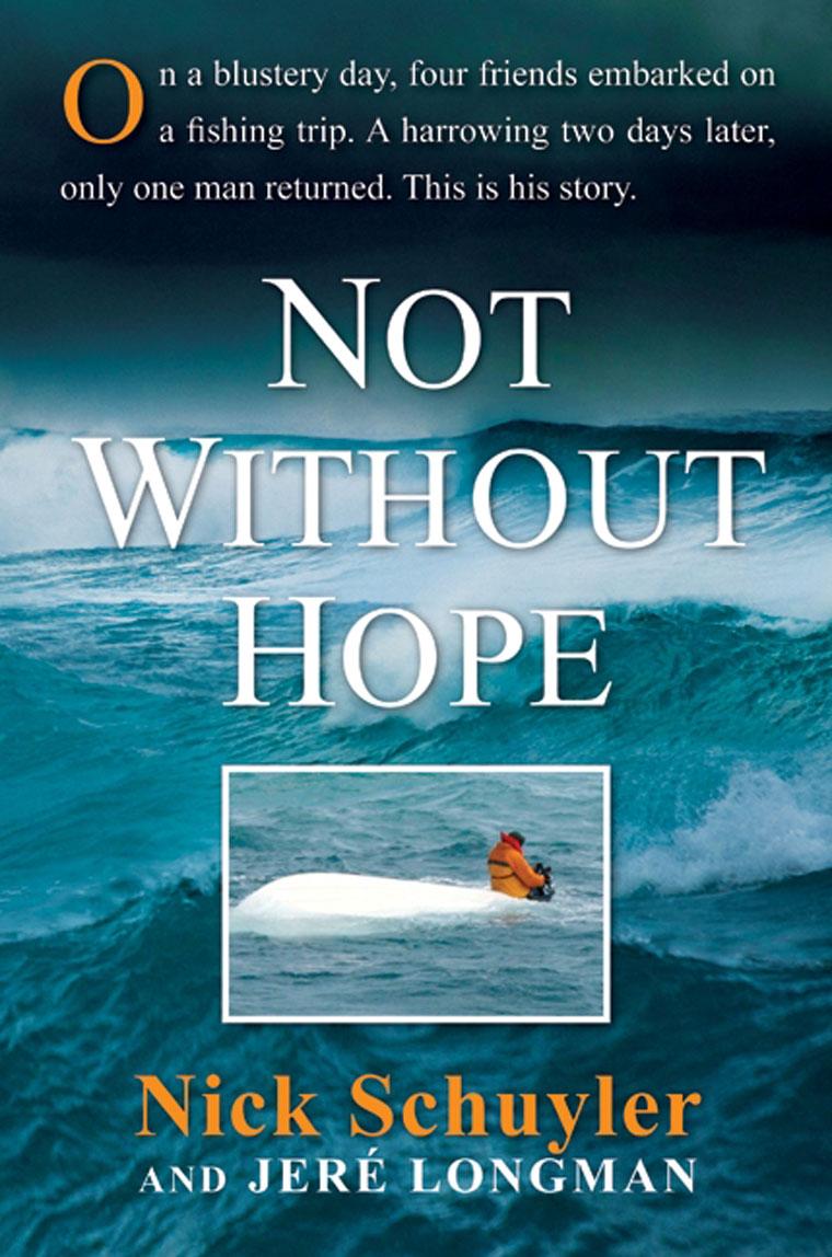 Buku Digital Not Without Hope oleh Nick Schuyler