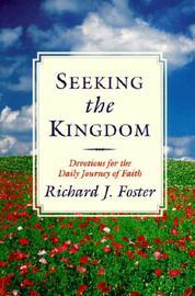 Seeking the Kingdom by Richard J. Foster Cover