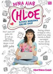 Cover Chloe: Sukses Berbisnis Online Shop oleh Alberthiene Endah