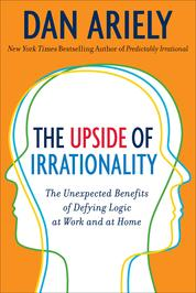 Cover The Upside of Irrationality oleh Dr. Dan Ariely